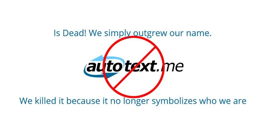 autotextme is dead